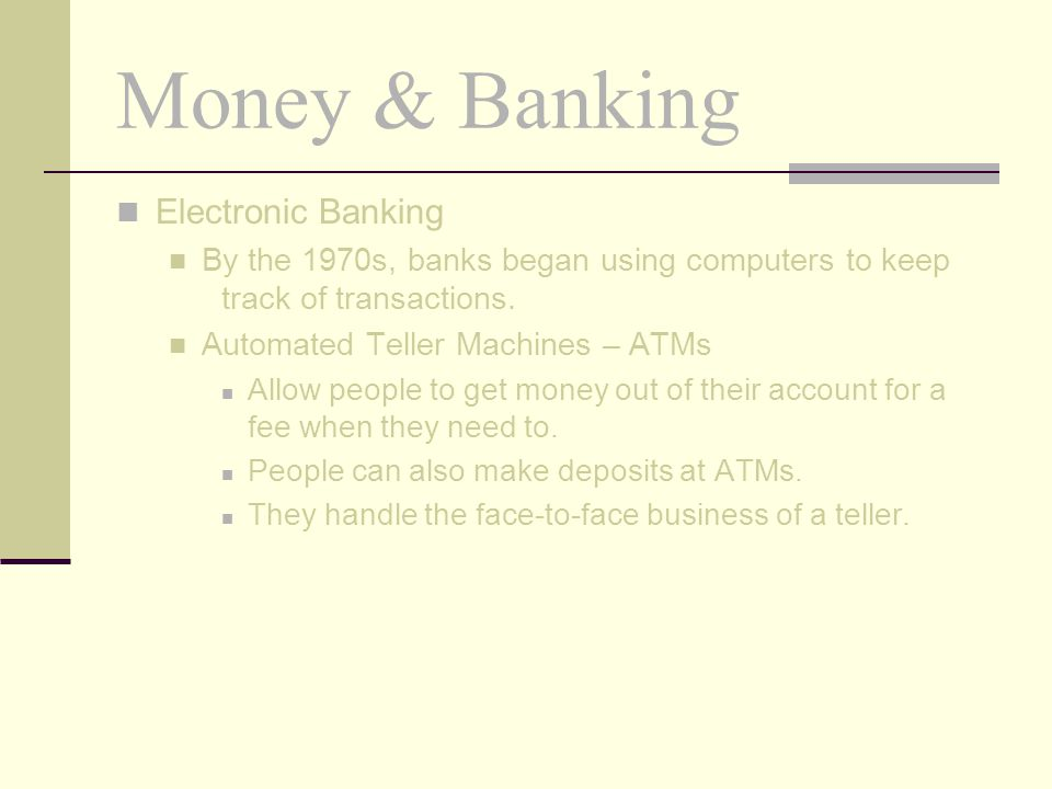 Money & Banking Electronic Banking
