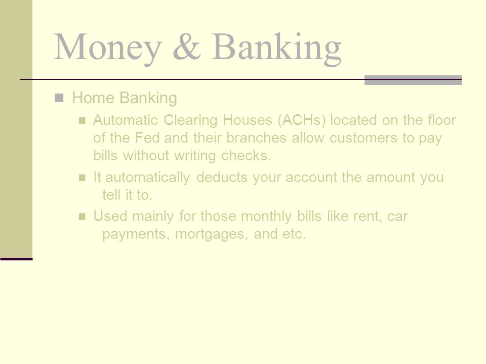 Money & Banking Home Banking