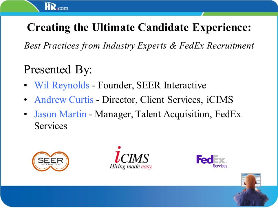Creating the Ultimate Candidate Experience: Best Practices from Industry Experts & FedEx Recruitment