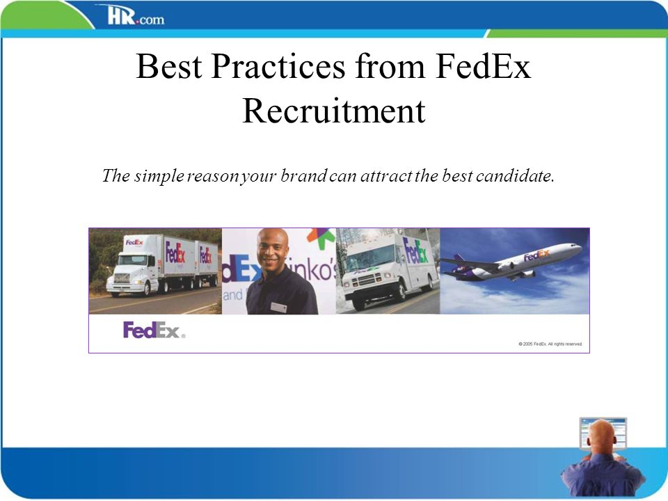 Best Practices from FedEx Recruitment