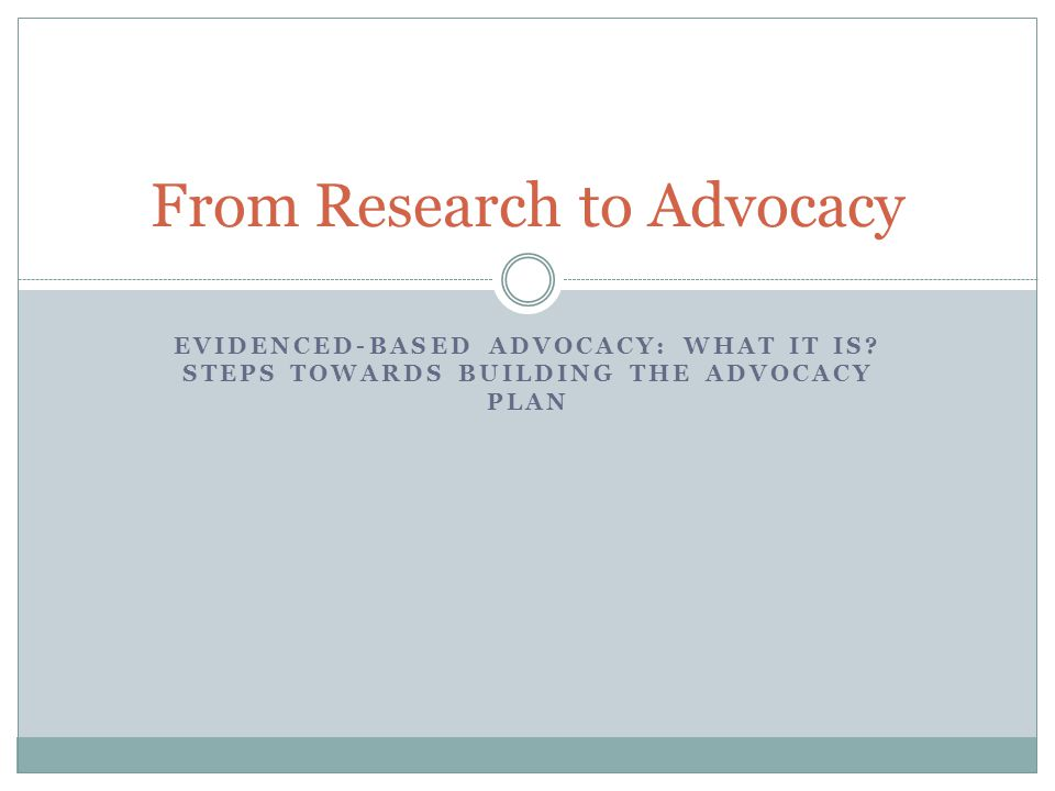 From Research to Advocacy