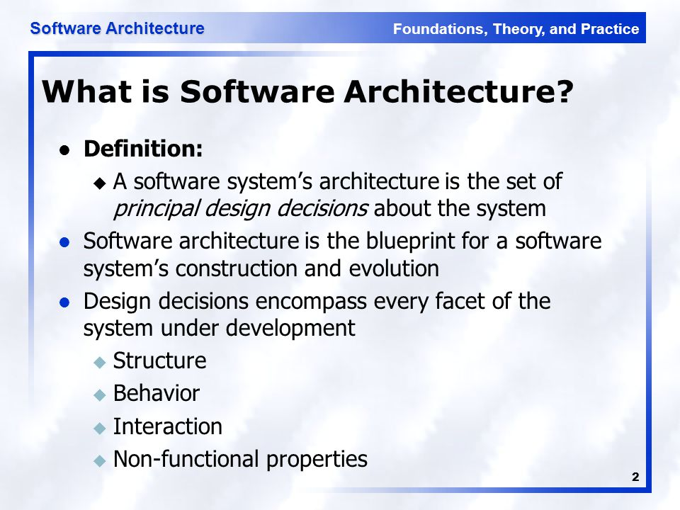 Software architecture lecture 3 ppt video online download 2 what is software architecture definition a software systems malvernweather Gallery