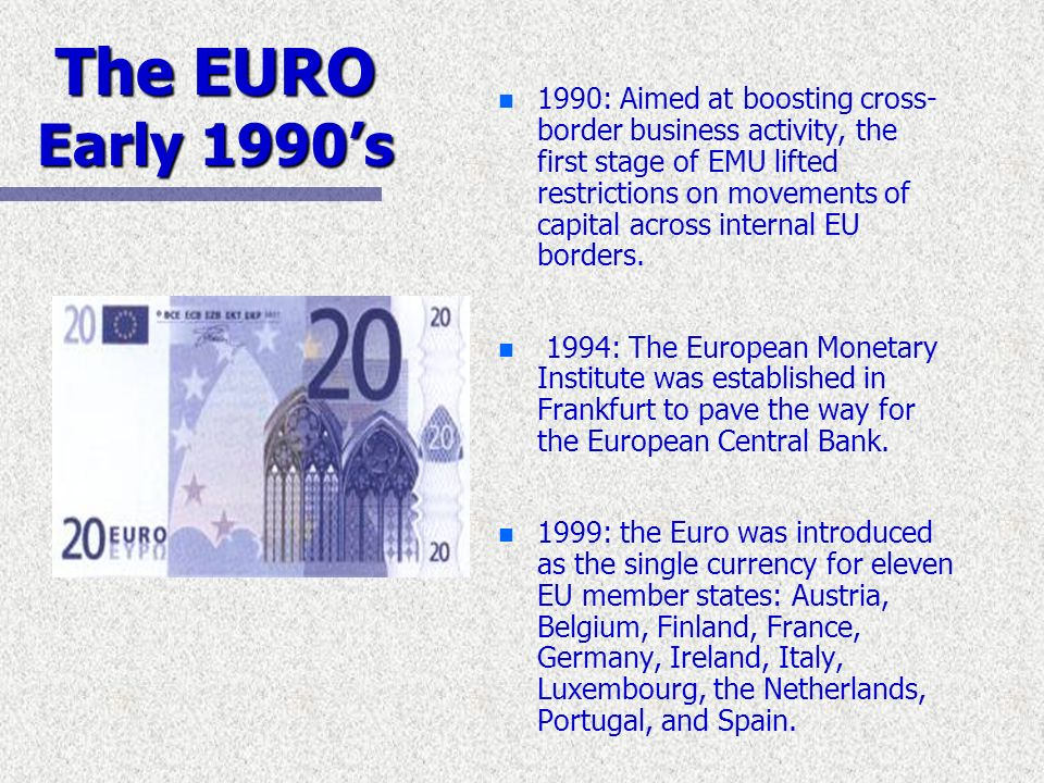 The EURO Early 1990's