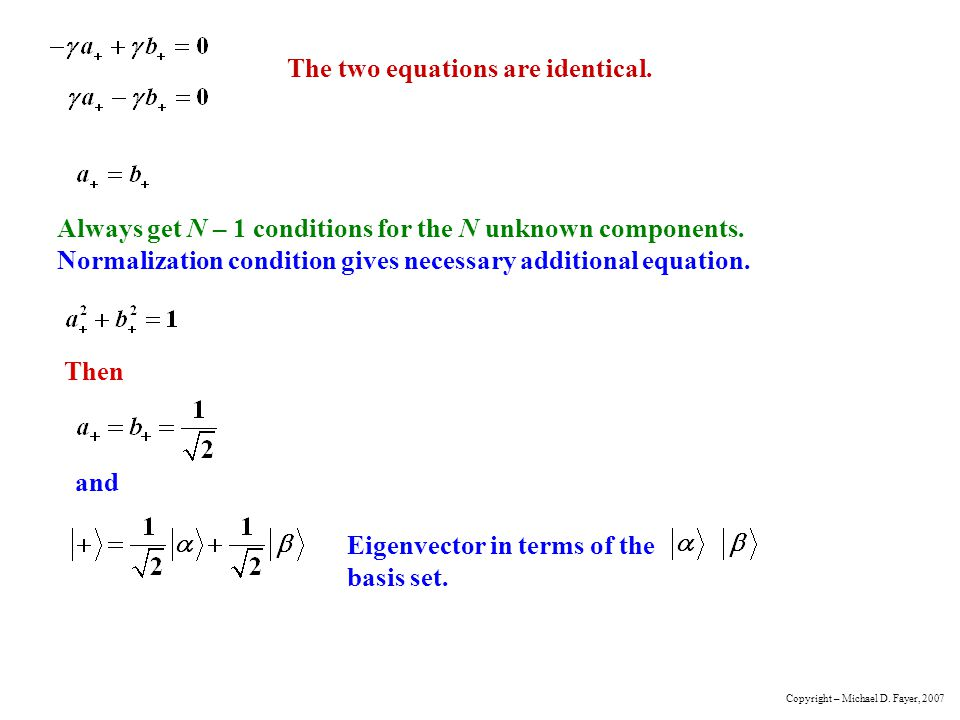 The two equations are identical.