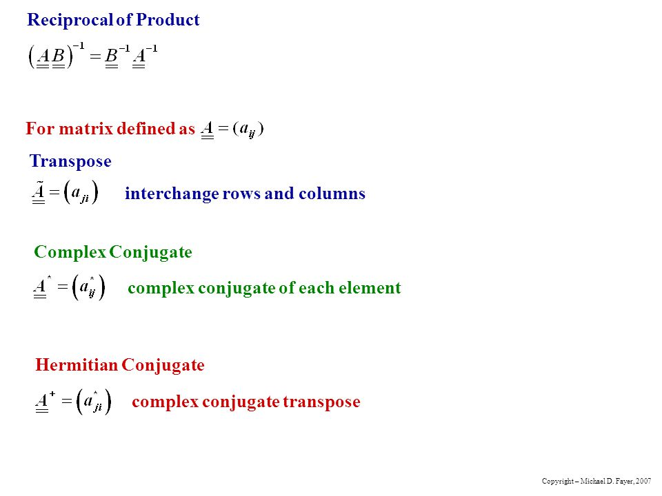 interchange rows and columns Transpose