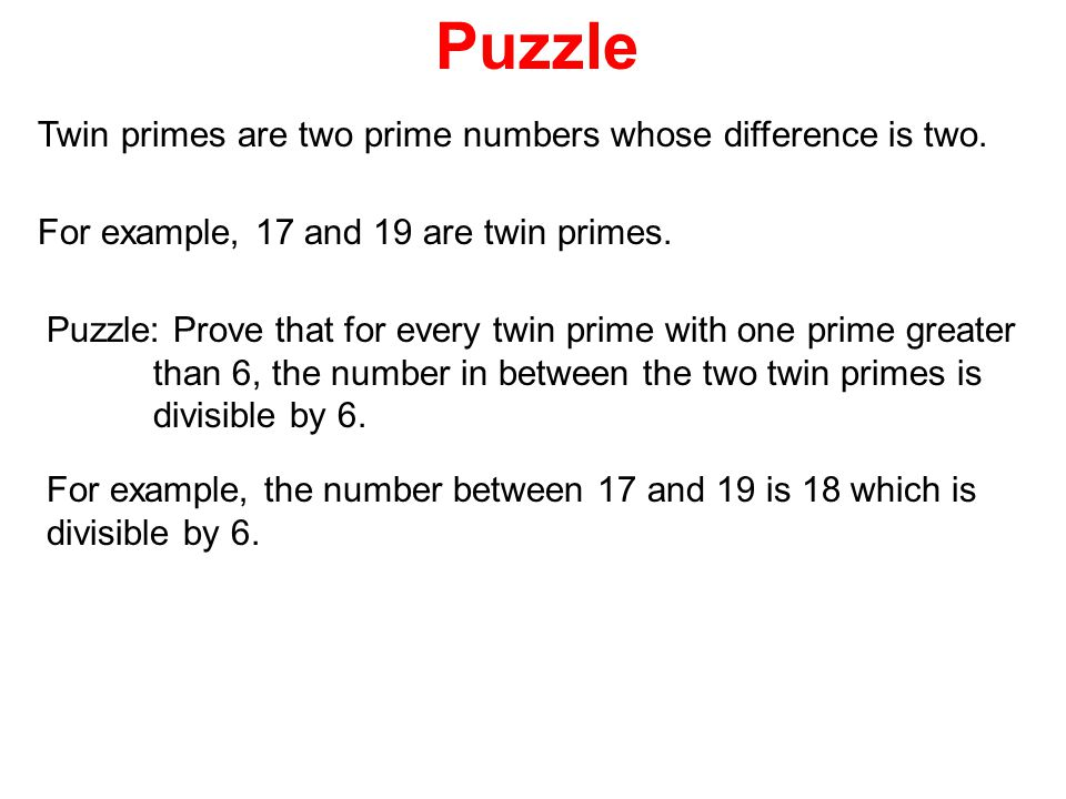 Puzzle Twin primes are two prime numbers whose difference is two.