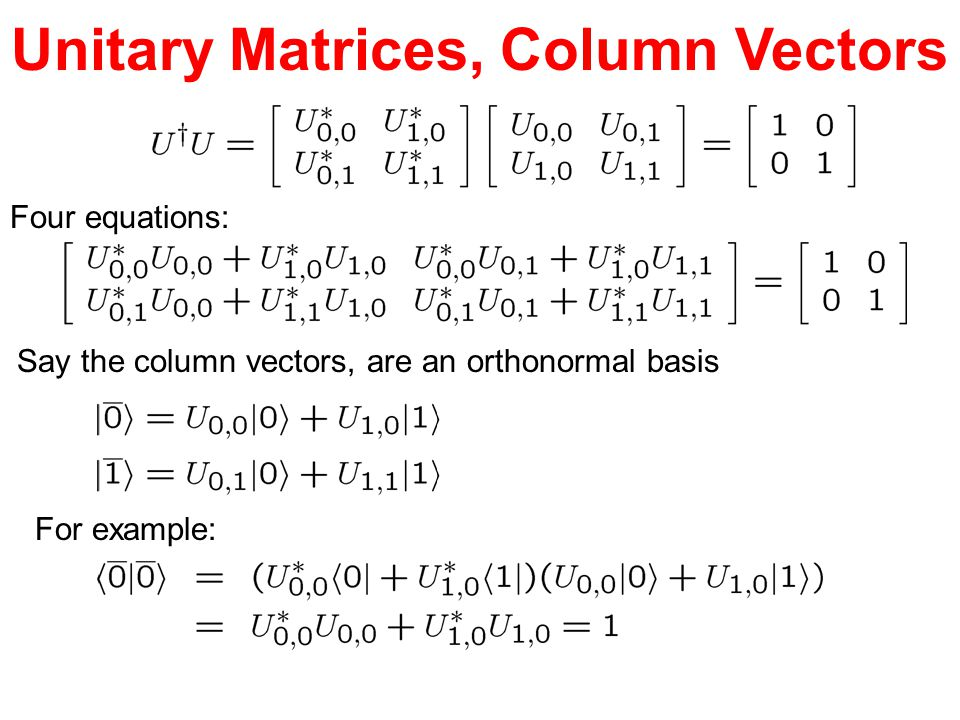 Unitary Matrices, Column Vectors
