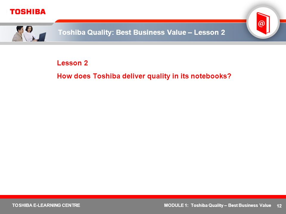 Toshiba Quality: Best Business Value – Lesson 2