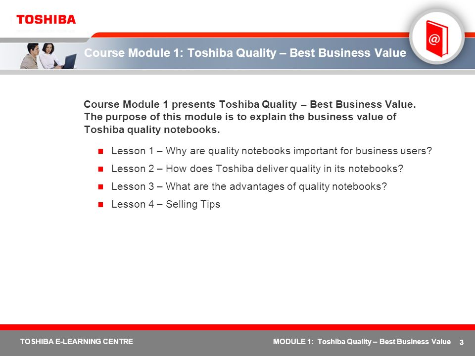Course Module 1: Toshiba Quality – Best Business Value
