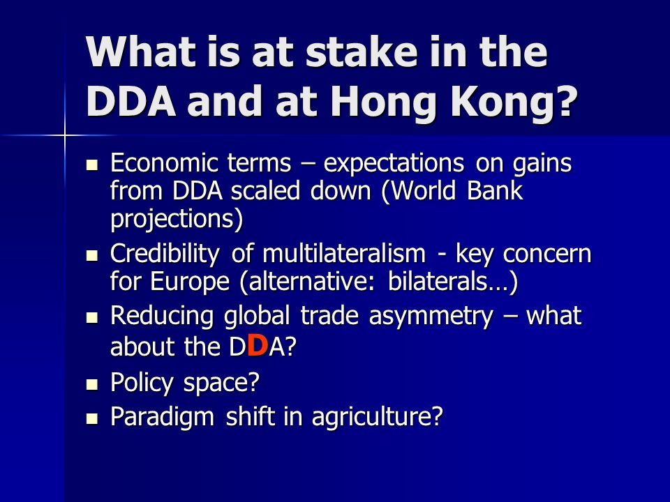What is at stake in the DDA and at Hong Kong