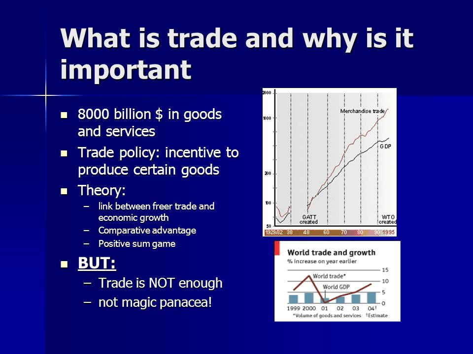 What is trade and why is it important