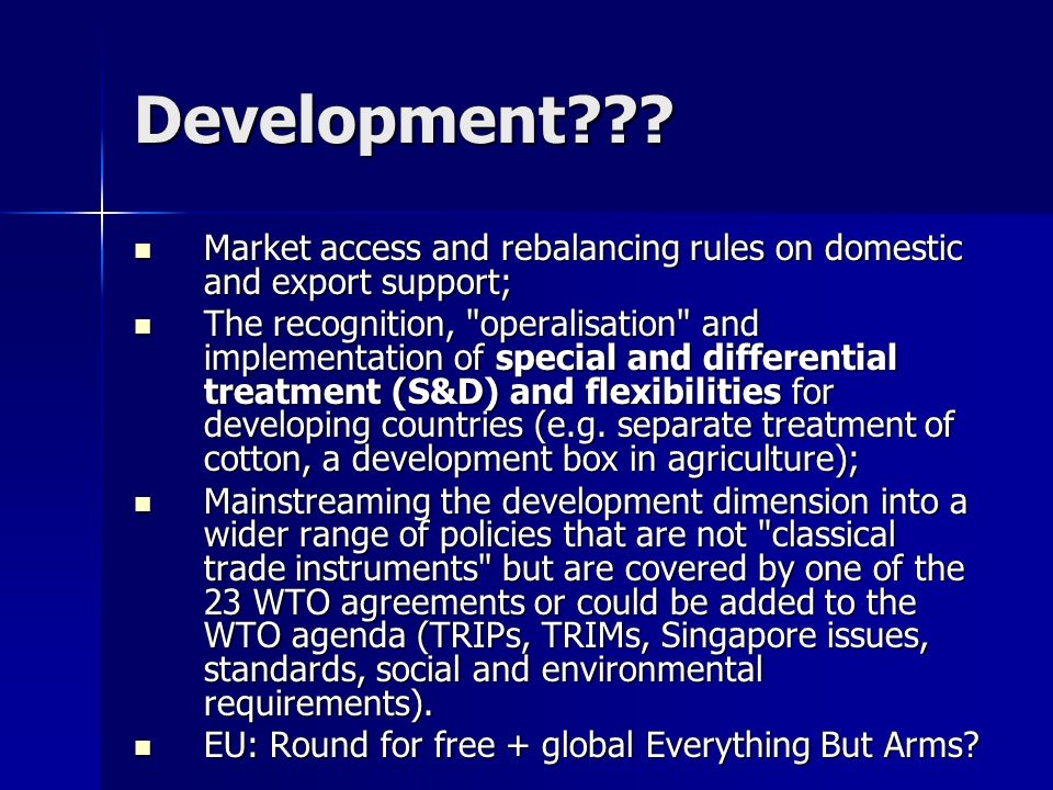 Development Market access and rebalancing rules on domestic and export support;