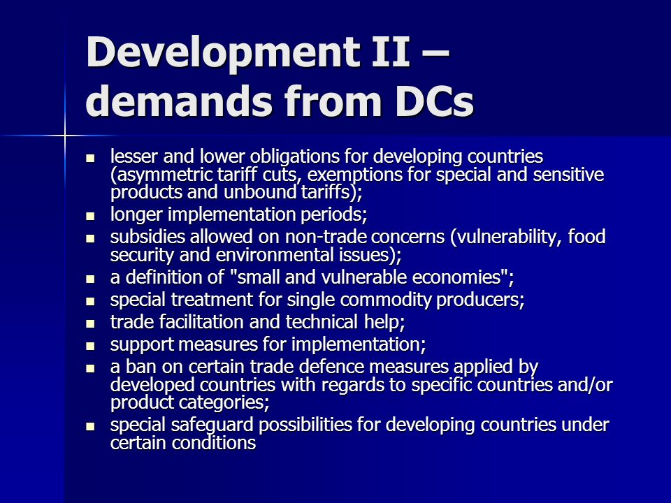 Development II – demands from DCs