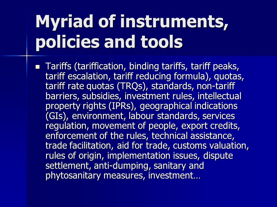 Myriad of instruments, policies and tools
