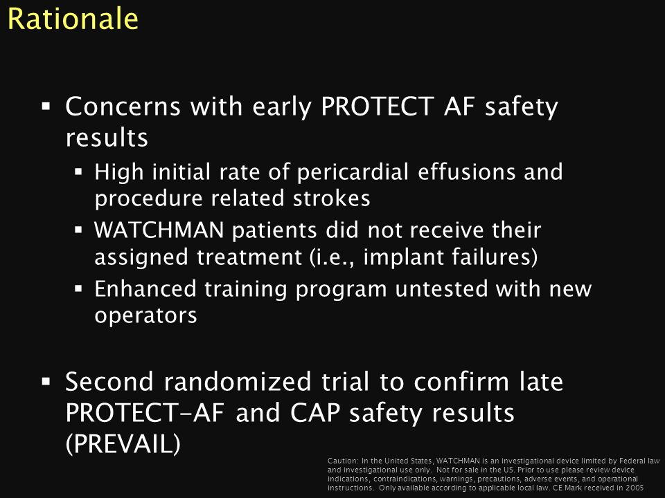 Rationale Concerns with early PROTECT AF safety results