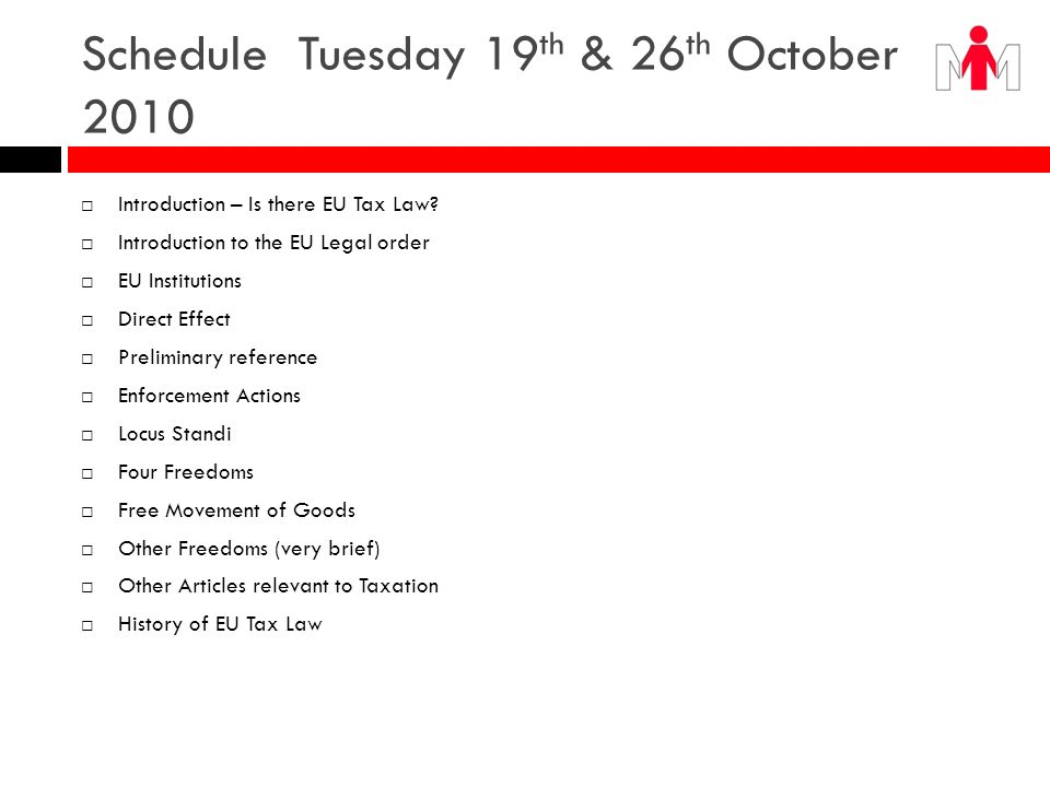 Schedule Tuesday 19th & 26th October 2010
