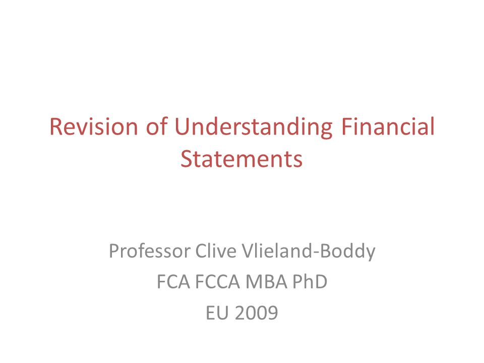 Revision of Understanding Financial Statements