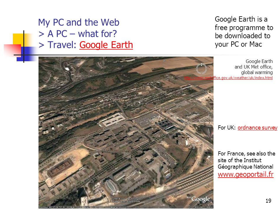 My PC and the Web > A PC – what for > Travel: Google Earth