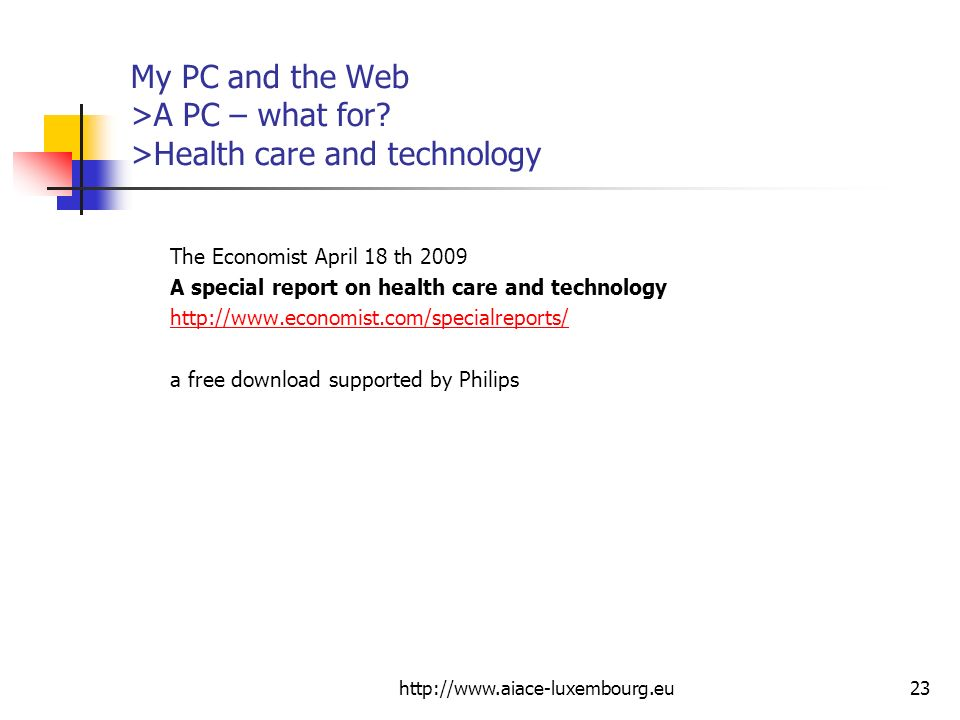 My PC and the Web >A PC – what for >Health care and technology