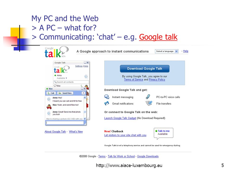 My PC and the Web > A PC – what for. > Communicating: 'chat' – e