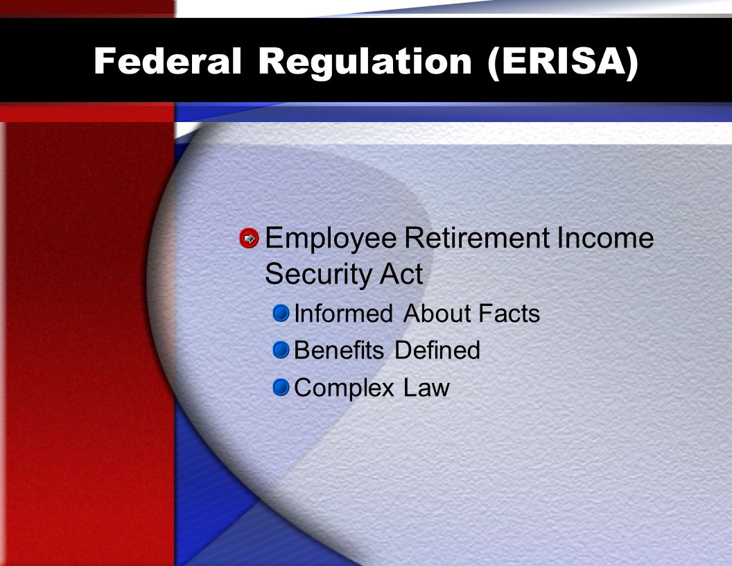 Federal Regulation (ERISA)