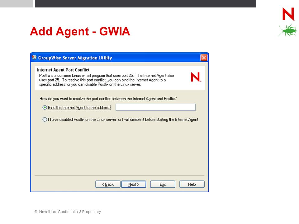 Add Agent - GWIA © Novell Inc, Confidential & Proprietary