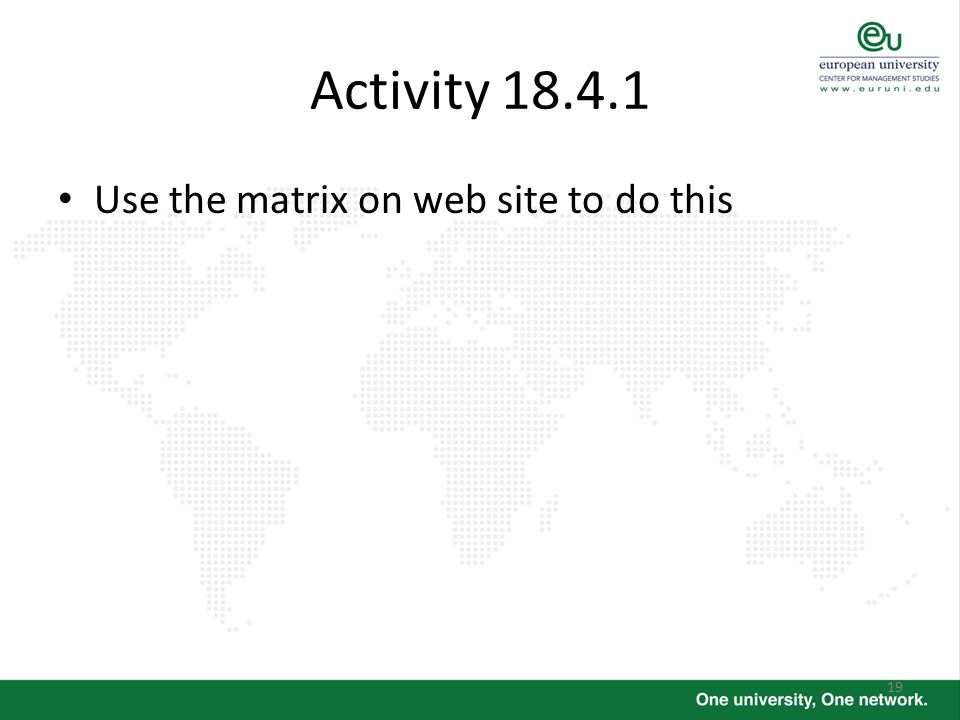 Activity Use the matrix on web site to do this