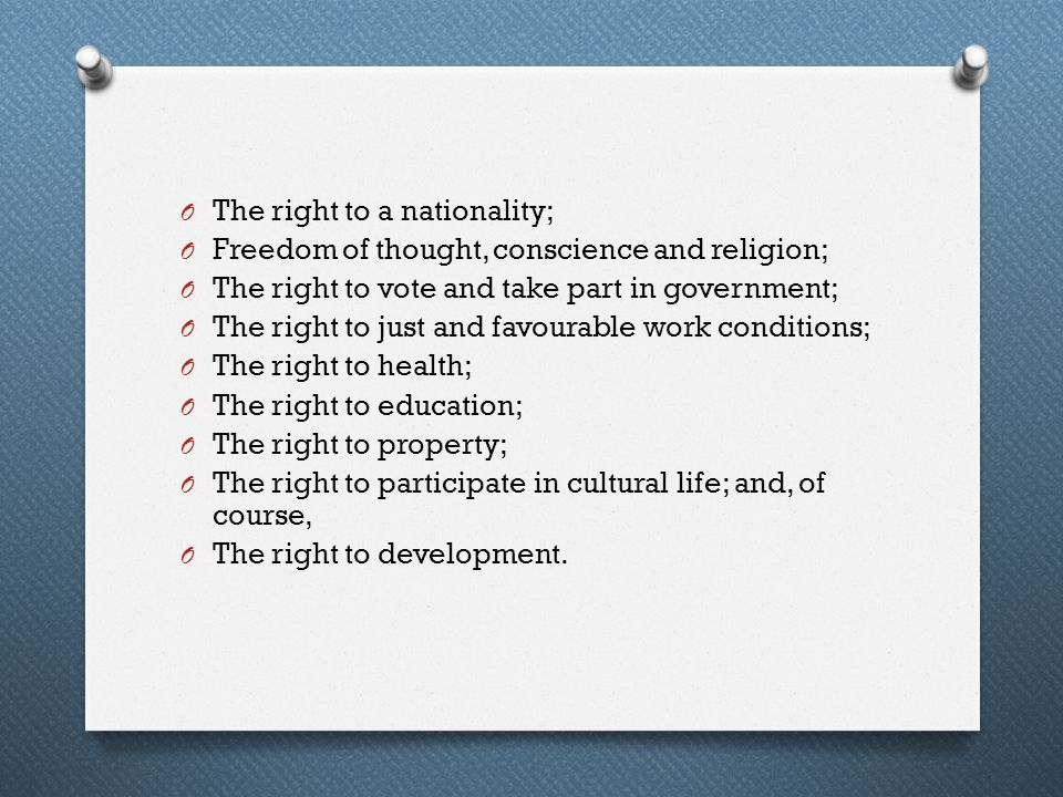 The right to a nationality;