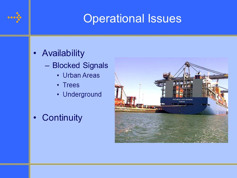 Operational Issues Availability Continuity Blocked Signals Urban Areas