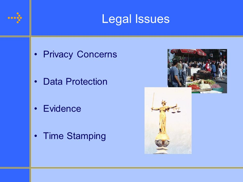Legal Issues Privacy Concerns Data Protection Evidence Time Stamping