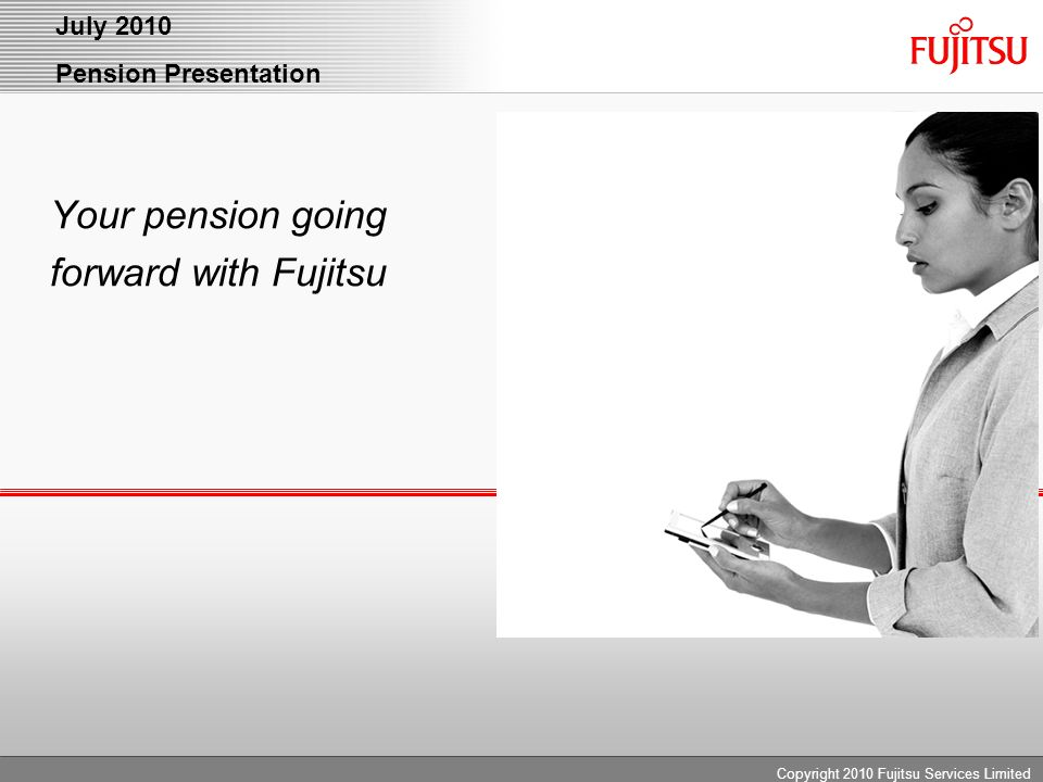 Your pension going forward with Fujitsu