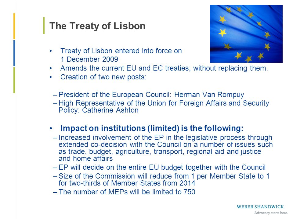 The Treaty of Lisbon Treaty of Lisbon entered into force on. 1 December Amends the current EU and EC treaties, without replacing them.