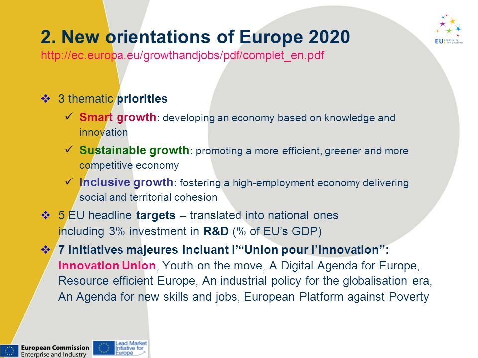 2. New orientations of Europe 2020 http://ec. europa