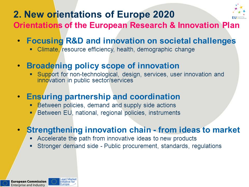 2. New orientations of Europe 2020 Orientations of the European Research & Innovation Plan