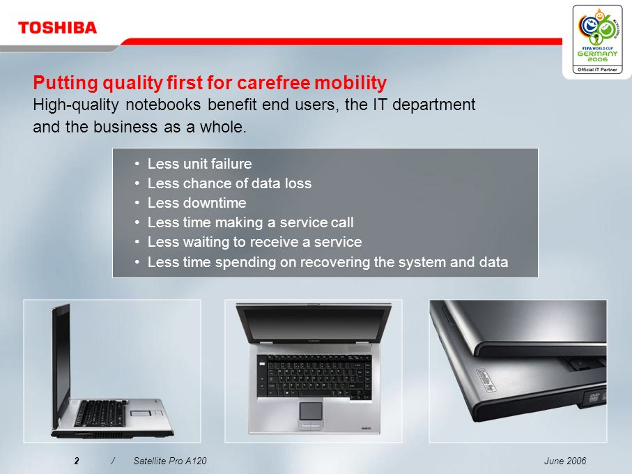 Putting quality first for carefree mobility High-quality notebooks benefit end users, the IT department and the business as a whole.