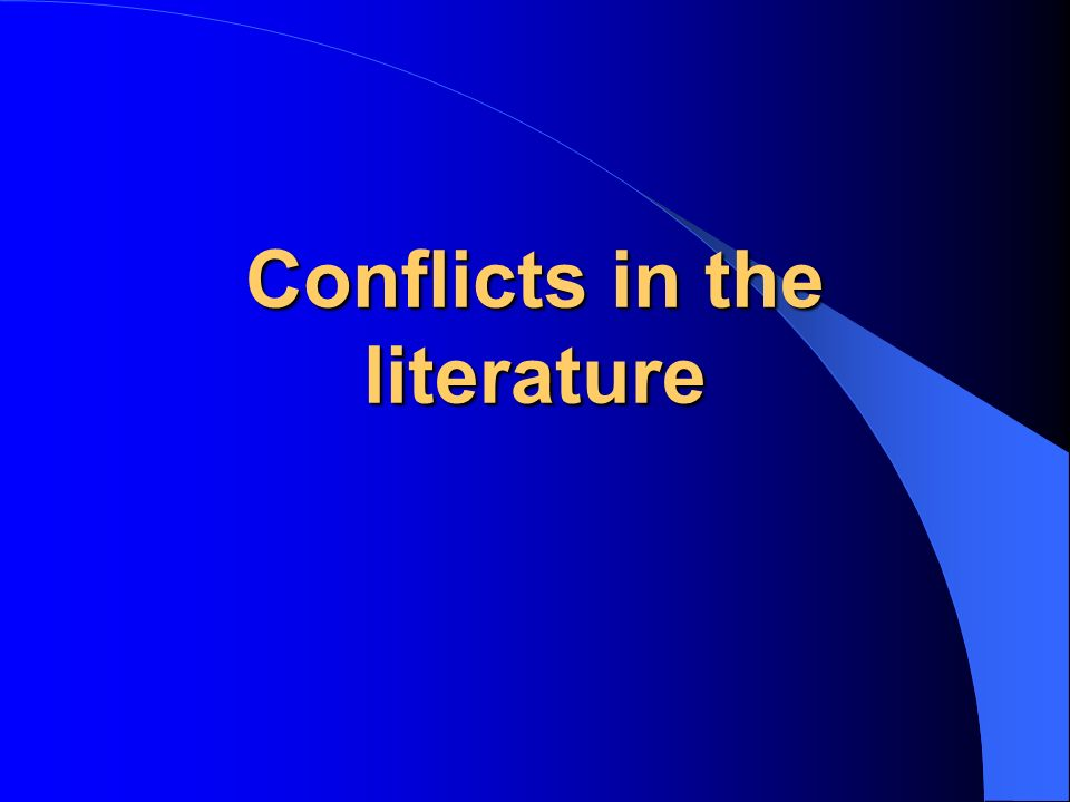 Conflicts in the literature