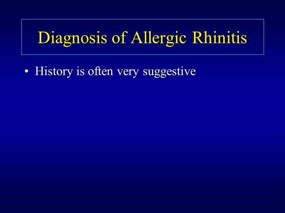 Diagnosis of Allergic Rhinitis