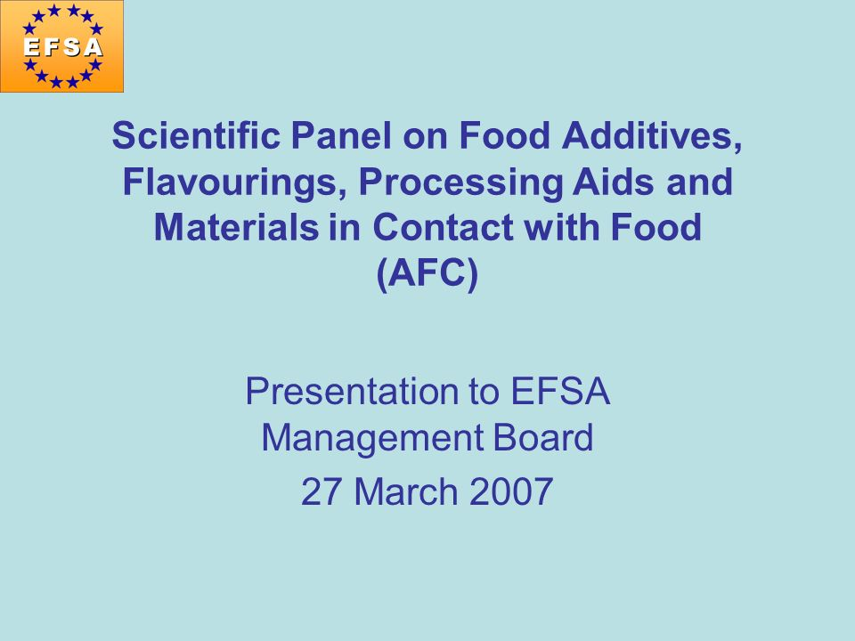 Presentation to EFSA Management Board 27 March 2007