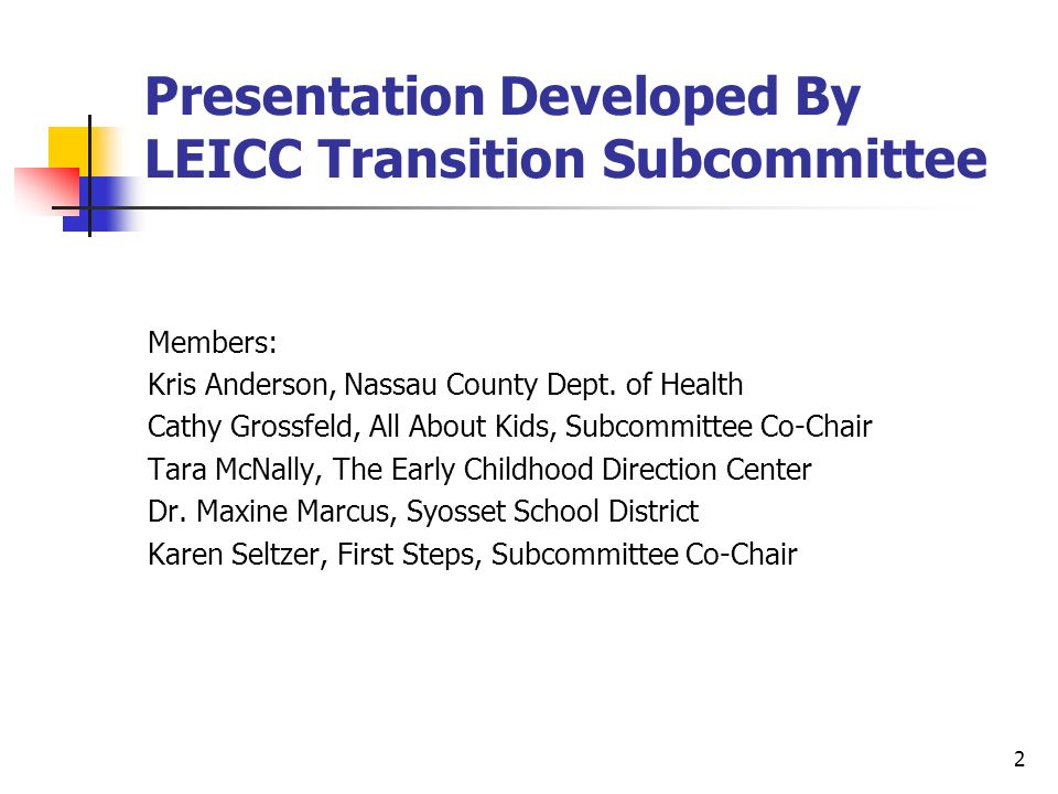 Presentation Developed By LEICC Transition Subcommittee