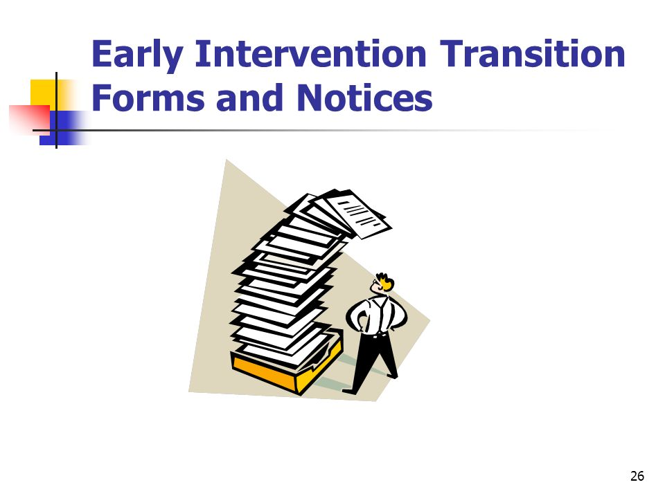 Early Intervention Transition Forms and Notices