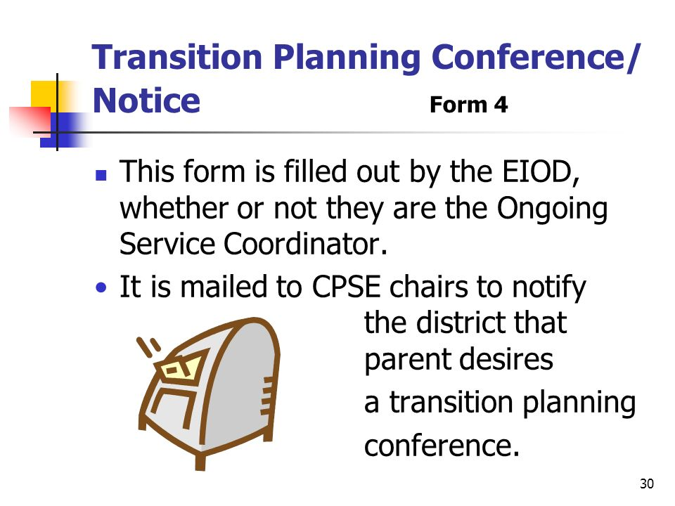Transition Planning Conference/ Notice Form 4