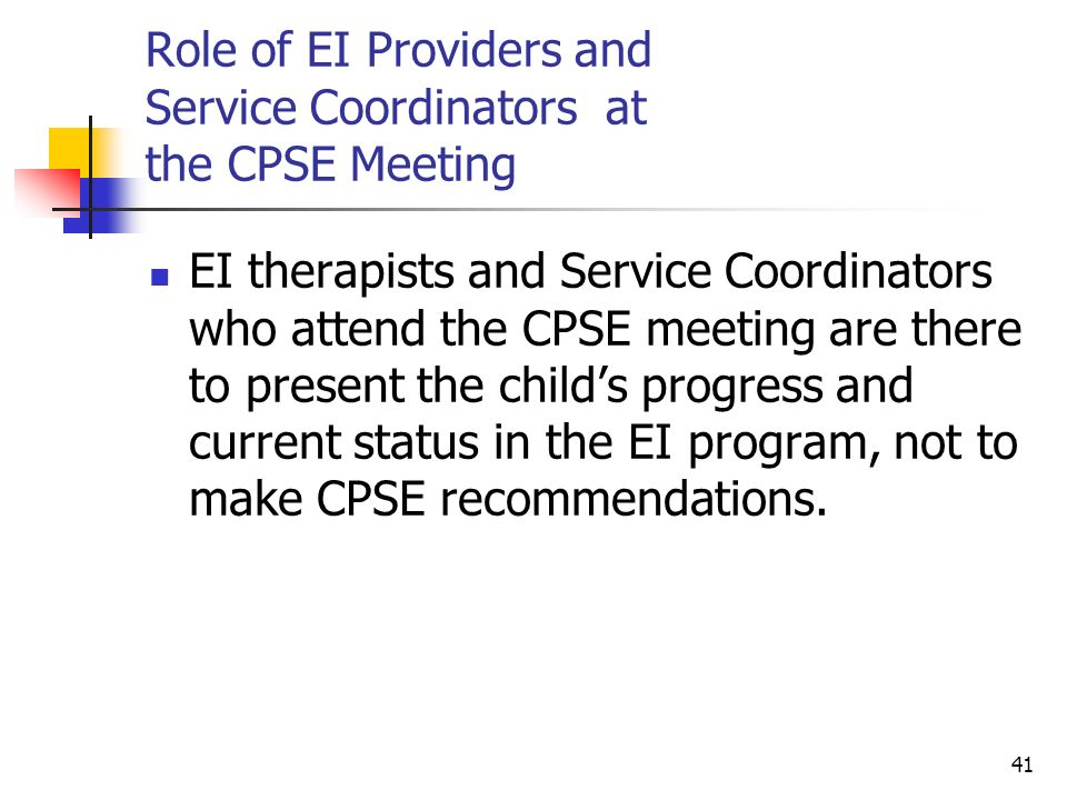 Role of EI Providers and Service Coordinators at the CPSE Meeting