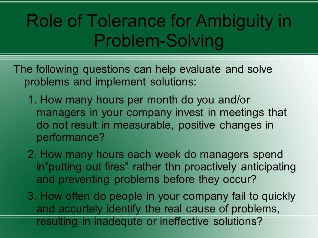 Role of Tolerance for Ambiguity in Problem-Solving