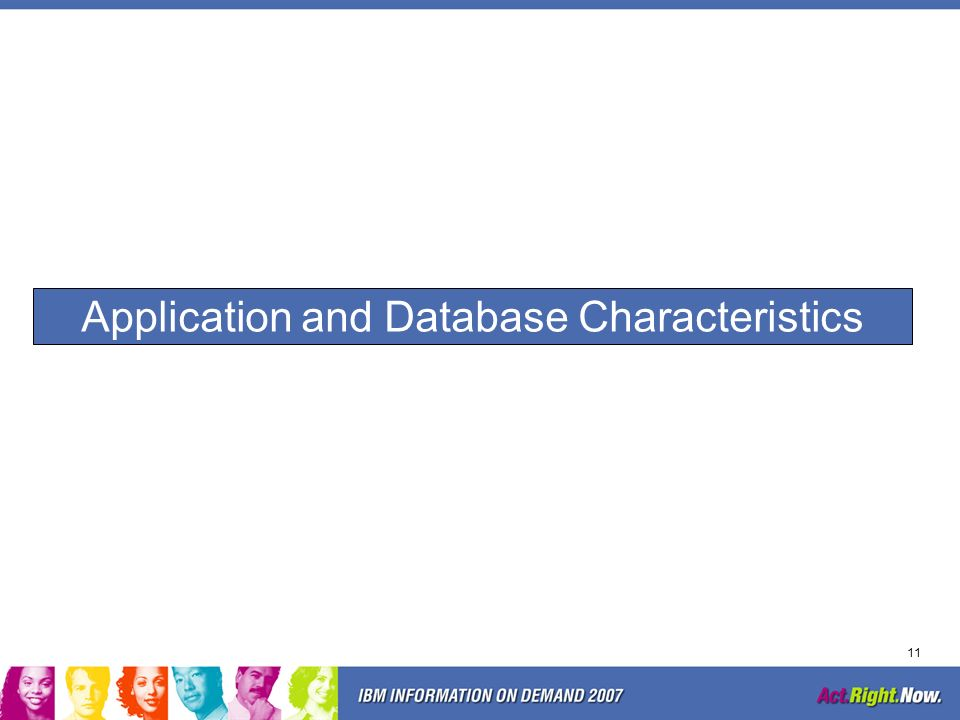 Application and Database Characteristics