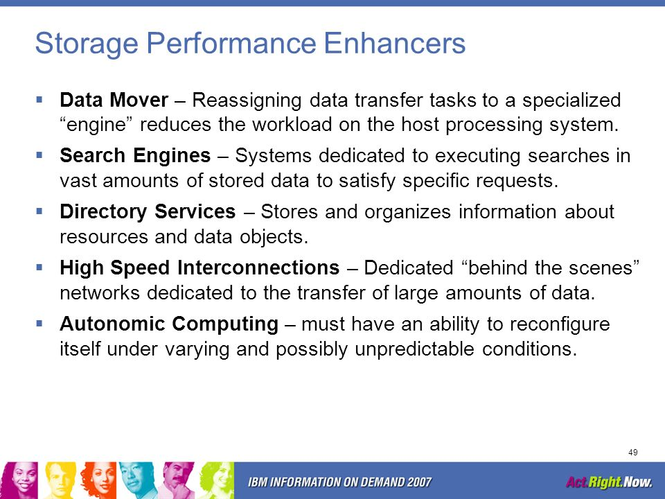 Storage Performance Enhancers