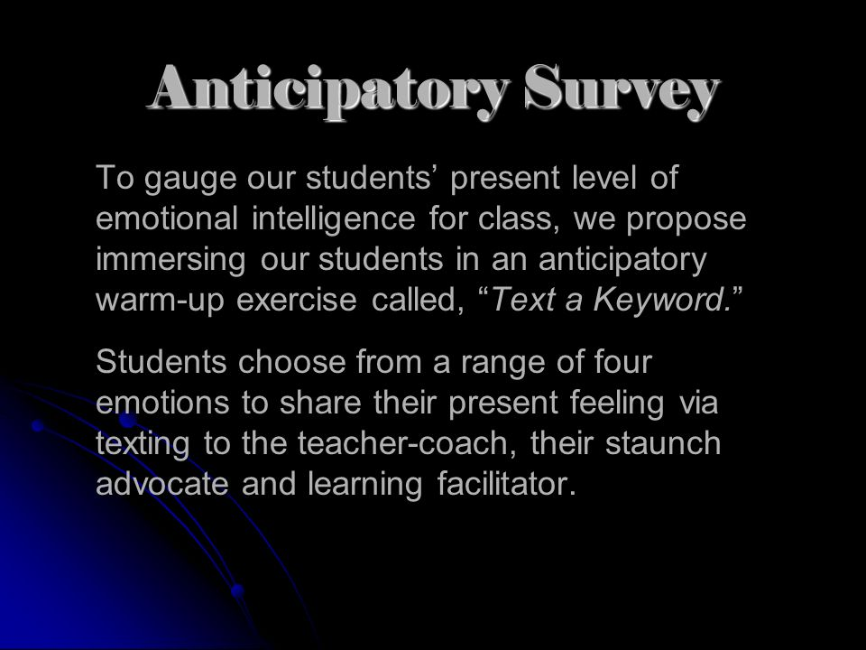 Anticipatory Survey