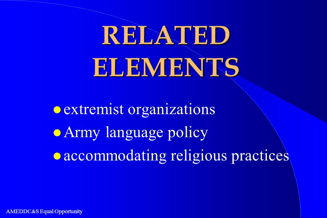 RELATED ELEMENTS extremist organizations Army language policy