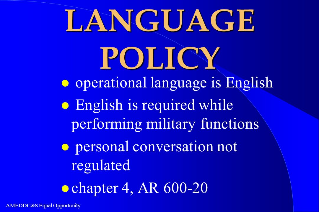 LANGUAGE POLICY operational language is English