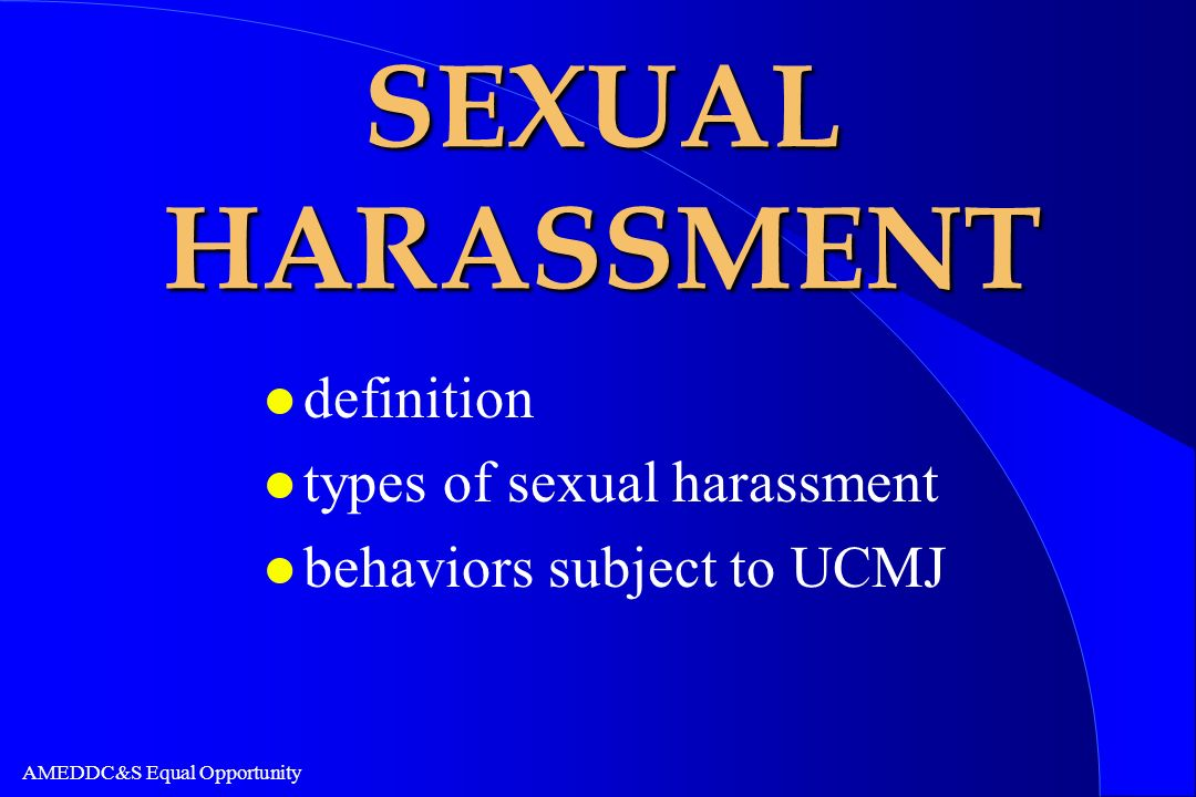 SEXUAL HARASSMENT definition types of sexual harassment