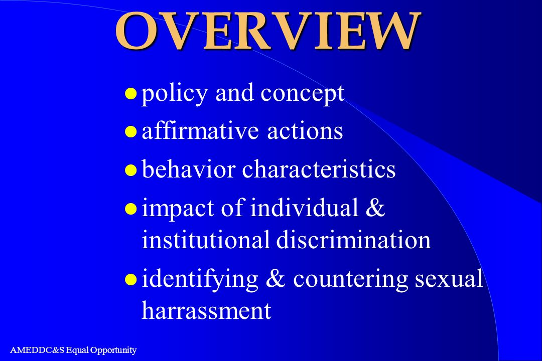 OVERVIEW policy and concept affirmative actions